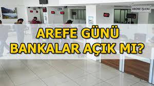 Bayramda bankalar açık mı? Arefe günü bankalar çalışıyor mu? - Haberler  Milliyet