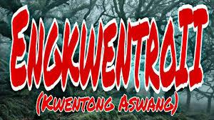 #aswang #kwentongaswang #tagaloghorrorstory palambing naman po: Engkwentro Ii Kwentong Aswang True Tagalog Horror Stories Youtube