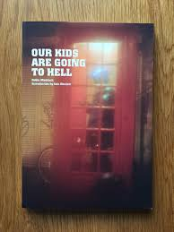 our kids are going to robin maddock iain sinclair