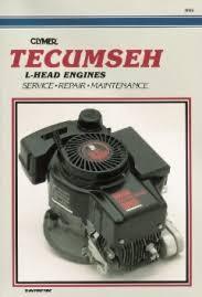 1994 and Earlier Tecumseh 2.5 - 10 HP L-Head Engine Clymer Repair Manual