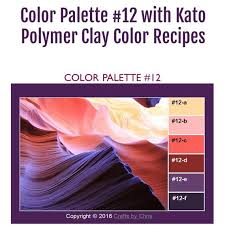 Kato Polyclay Polymer Clay Color Mixing Recipes For Color Palette 12 Polymer Clay Color Mixing Tutorial