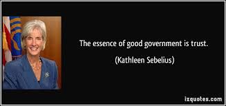 The essence of good government is trust. via Relatably.com