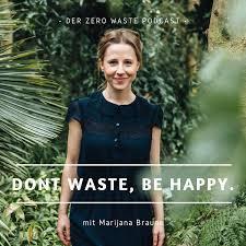 dont waste, be happy I Nachhaltigkeit ganz einfach leben.
