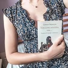 """Non sono sessista, ma… Il sessismo nel linguaggio contemporaneo"""" di Lorenzo  Gasparrini – sissiforbooks"""