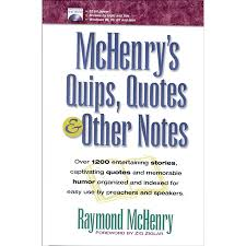 Quips And Quotes New Hendrickson McHenry's Quips Quotes Other Notes By Raymond