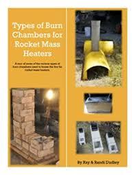 Burn Chambers for Rocket Mass Heaters: A short ... - Amazon.com