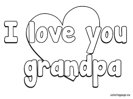 Small Picture I love you grandpa coloring page Grandparents Day Pinterest