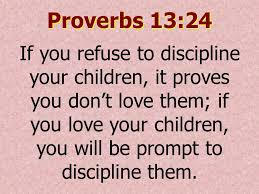 Image result for proverbs 13:24