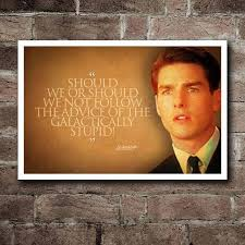 Few Good Men Quotes Fascinating A Few Good Men GALACTICALLY STUPID Quote Poster