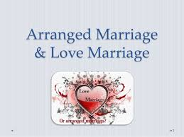 essays on love marriage vs arranged marriages arranged marriage  arranged marriages vs love marriages essays