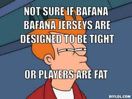 DIYLOL - Not sure if bafana bafana jerseys are designed to be ... via Relatably.com