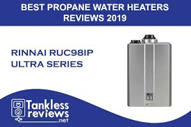 tankless propane water heater reviews 2020