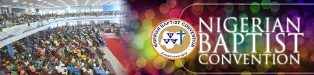 Nigerian Baptist Convention   GLOBAL MISSIONS BOARD (NBC)