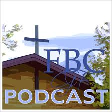 The First Baptist Granite Falls Podcast