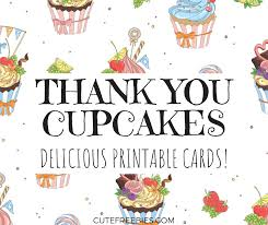 Printable Thank You Cards Free Cupcake Thank You Cards Printable Cute Freebies