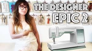 Sew Inappropriate Designs The Designer Epic 2 Sew Anastasia