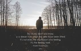Music Dreams Quotes Best of But Music Don't You Know Is A Dream From Which André