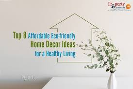 top 8 affordable eco friendly home