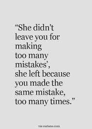 Never Repeat The Same Mistakes The Quotes And Truths Of Life Inspiration Mistake Quotes