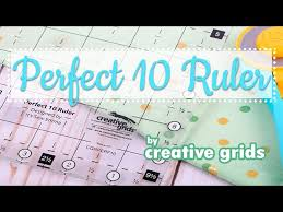 Perfect 10 Ruler by Creative Grids | Fat Quarter Shop - YouTube