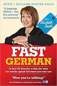 Fast German with Elisabeth Smith (Coursebook: Smith, Elisabeth:  9781444144901: Amazon.com: Books