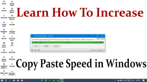 How To Increase Copy Paste Speed In Windows Youtube