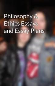 philosophy ethics essays and essay plans analogy is not much  philosophy ethics essays and essay plans analogy is not much use when it comes to talking about god discuss wattpad