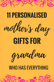 11 personalised mothers day gifts for grandma