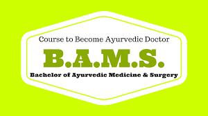 Bams Bachelor Of Ayurvedic Medicine And Surgery Ayur Times