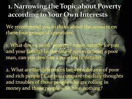 is poverty essay 13 new entries added to poverty essay poverty definition relative poverty child poverty extreme poverty that include topics and analysis 1