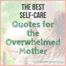 Exhausted Quotes Magnificent 48 Inspirational Self Care Quotes To Encourage Tired Mums