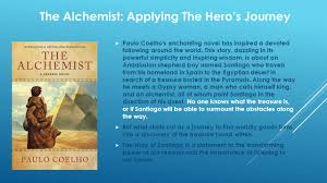 the hero s journey understanding the significance of the novel  paulo coelho s enchanting novel has inspired a devoted following around the world