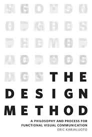 The Design Method Eric Karjaluoto The Design Method