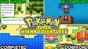 Pokemon Super Hoenn Adventures (GBA) | Rom Hack With 807+Pokemon's,Mega  Evolution & New Mod System! - YouTube