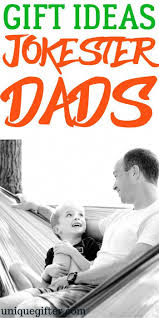 gift ideas for s dads funny gifts for dads humorous birthday gifts for dads presents for fathers april fools ideas for pas