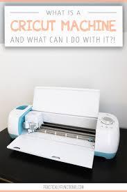 Cricut Machine Designs What Is A Cricut Machine What Can I Do With It