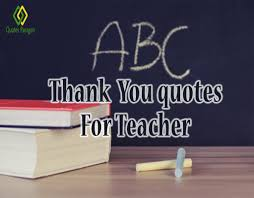 Thank You Teacher Quotes Thank You Quotes For Teachers Quotes Paragon 78