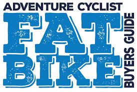 2016 Fat Bike Buyers Guide Adventure Cycling Association