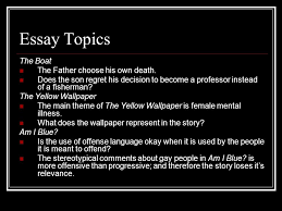 "english ""the boat"" ""the yellow "" ""am i blue "" ppt  essay topics the boat the father choose his own death"