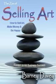 how to buyers and sell art workshop my marketing courses the zen of selling art essays on art business success