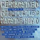 Re-Machined: A Tribute to Deep Purple's Machine Head