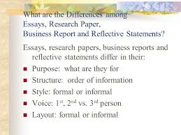 dr nda hill advanced english c a designing essays research what are the differences among essays research paper business report and reflective statements