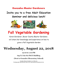 there will also be information about how to join the next gonzales master gardener training program starting on september 11 2018