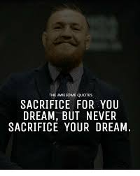 Quotes About Sacrifice Classy The AWESOME QUOTES SACRIFICE FOR YOU DREAM BUT NEVER SACRIFICE YOUR