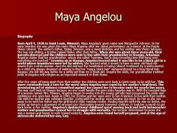 written texts what do you need to know ppt  2 a angelou biography