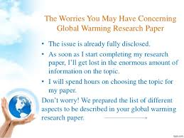 global warming research paper 3 the worries you have concerning global warming research paper