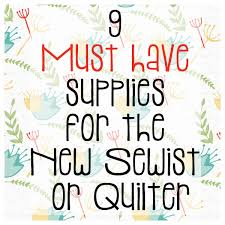 9 Must Have Quilting Supplies for the New Sewist or Quilter ... & My Favorite Quilting Supplies Adamdwight.com