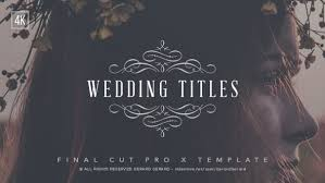 Wedding Title Wedding Titles Fcpx