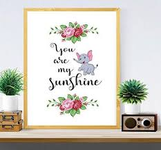 you are my sun shine wall decor quotes wall art prints home on home wall art quotes with you are my sun shine wall decor quotes wall art prints home decor