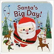 Santa's Big Day: Berry-Byrd, Holly, Cottage Door Press, Sayegh ...